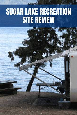 Sugar Lake Recreation Site Review