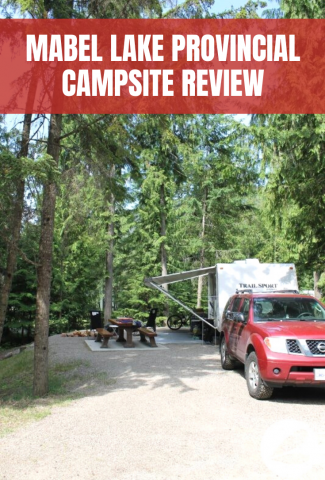 Mabel Lake Campsite Review