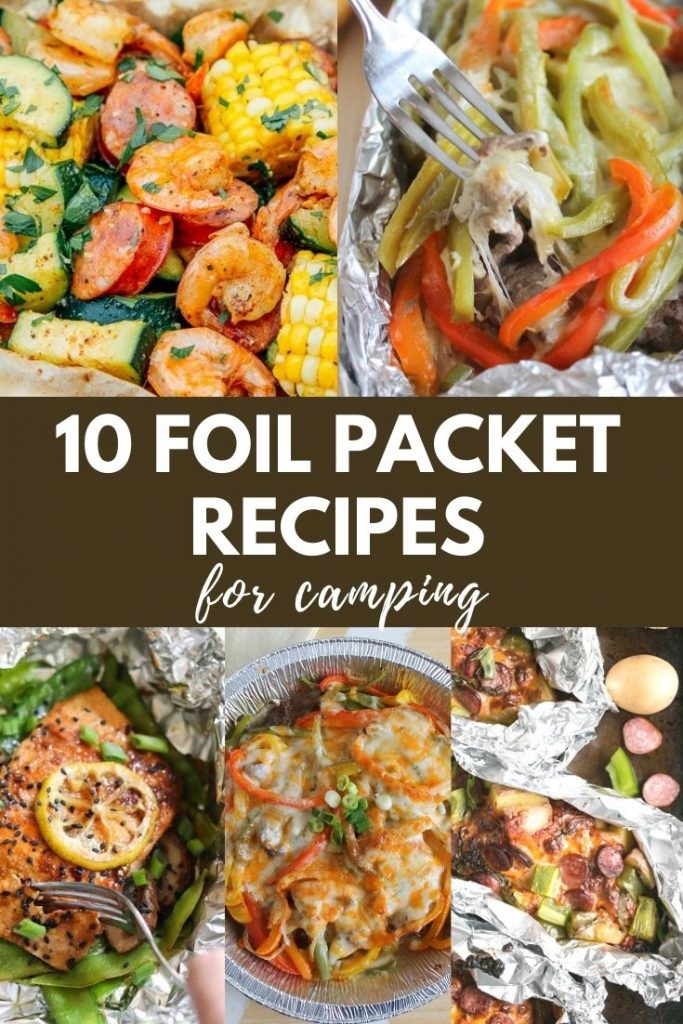 10 Foil Packet Recipes for Camping