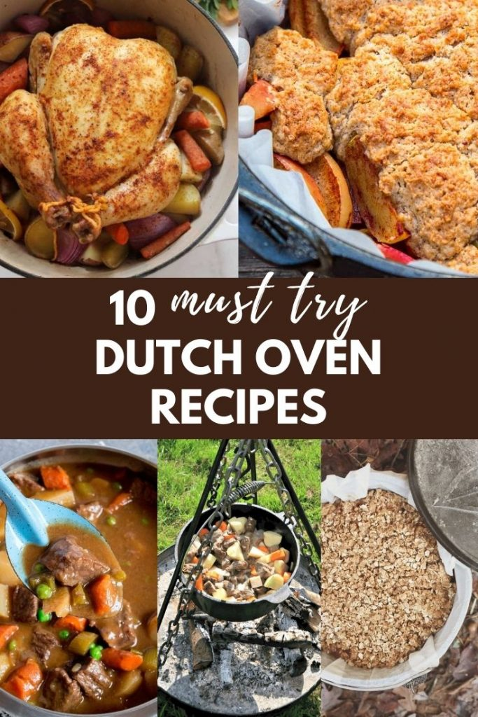 10 Must Try Dutch Oven Recipes